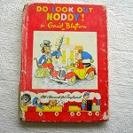 Children's Noddy Book 15; Do Look Out, Noddy! by Enid Blyton