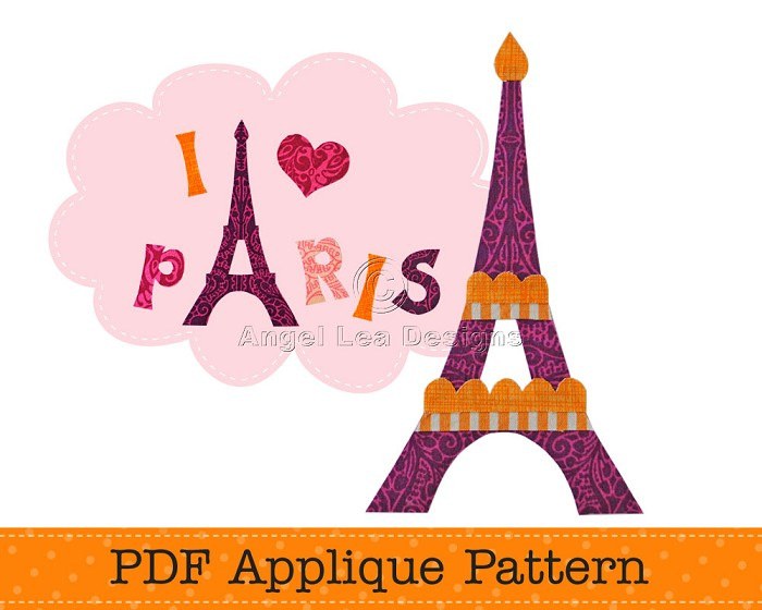 I love Paris Applique Pattern Eiffel Tower Applique Template PDF Pattern