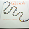 The History of Beads From 30,000B.C. to the Present