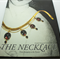 The Necklace From Antiquity to the Present