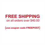 FREE SHIPPING ON ALL ORDERS OVER $40.00