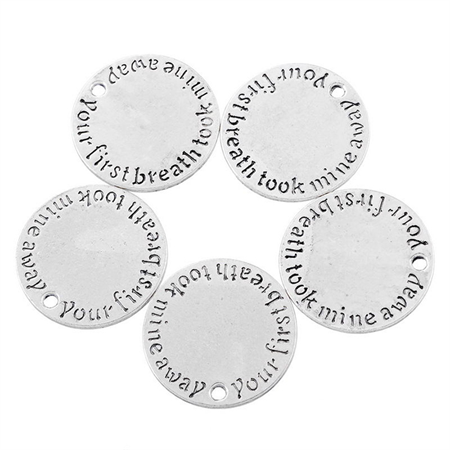 "5 ""Your First Breath Took Mine Away"" Pendants"
