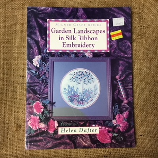 Book - Garden Landscapes in Silk Ribbon Embroidery by Helen Dafter