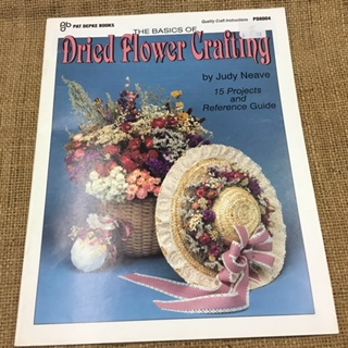 Book - The Basics of Dried Flower Crafting by Judy Neave
