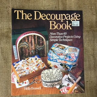 Book - The Decoupage Book by Holly Boswell