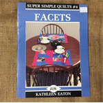 "Book - Quilting ""Facets"" by Kathleen Eaton"