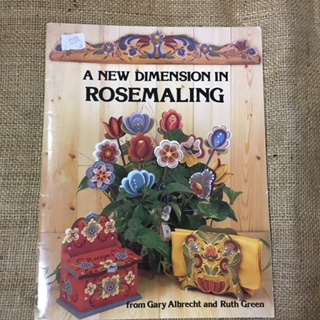 Book - Folk Art - A New Dimension in Rosemaling