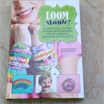 Loom Magic !-Hardcover Craft Book with 25 Designs projects for loom,