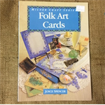 Book - Folk Art Cards by Joyce Spencer