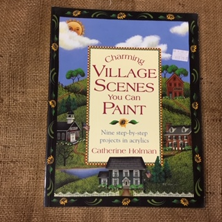 Book - Charming Village Scenes to Paint by Catherine Holman
