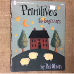 Book - Primitives for Beginners by Pat Olson