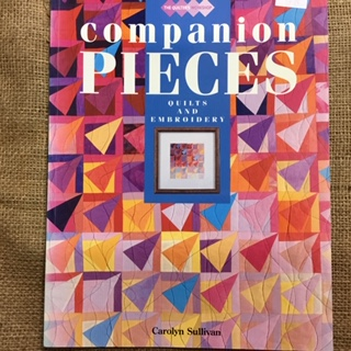 Book -Companion Pieces Quilts and Embroidery by Carolyn Sullivan