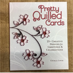Book - Pretty Quilled Cards by Cecelia Louie