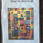 Under the Microscope by Mary Rothe - Quilt Pattern